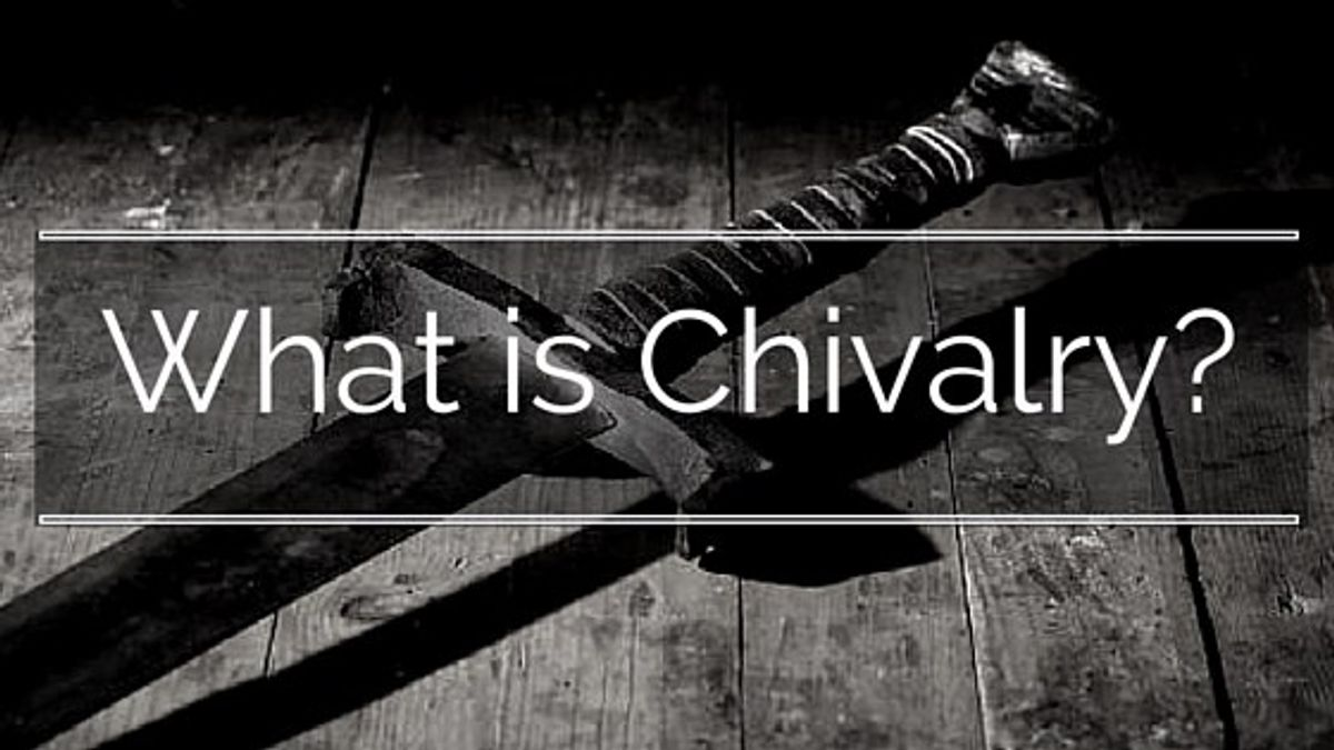 Chivalry: Alive Or Dead?