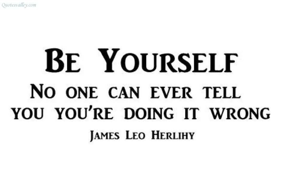 The Importance of Being Yourself