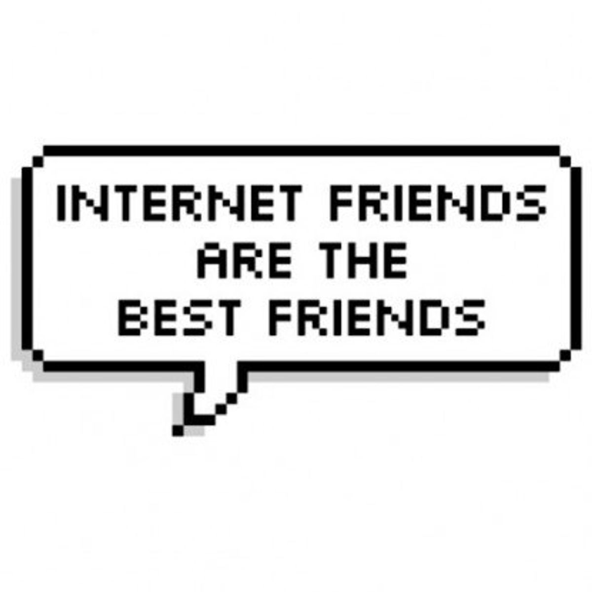 11 Reasons Why Internet Friends Are The Best