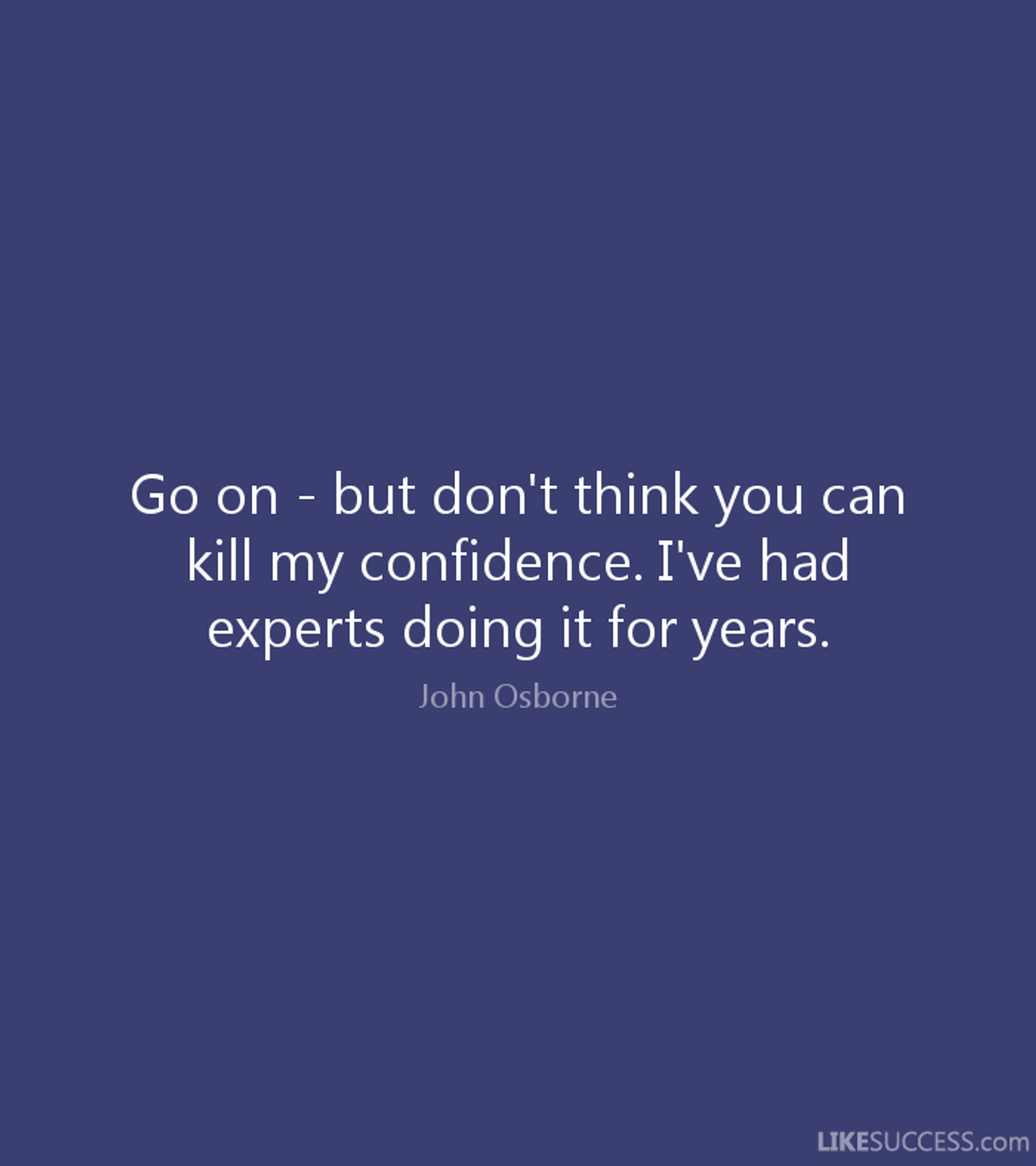 To The Person Who Killed My Confidence