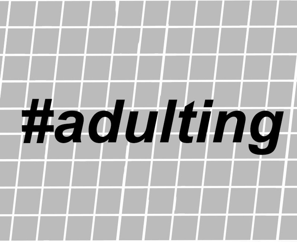 Why #Adulting Is Pretty Great