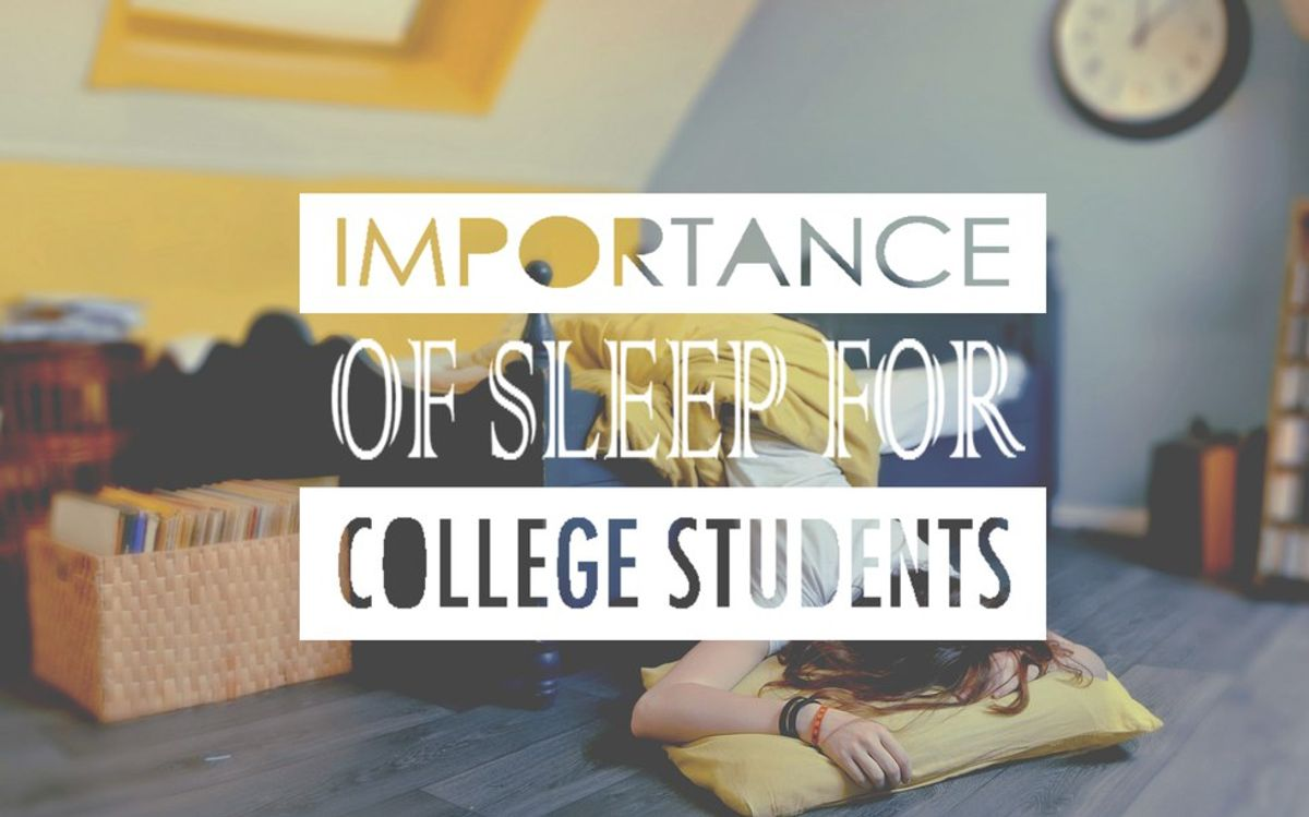Importance Of Sleep For College Students
