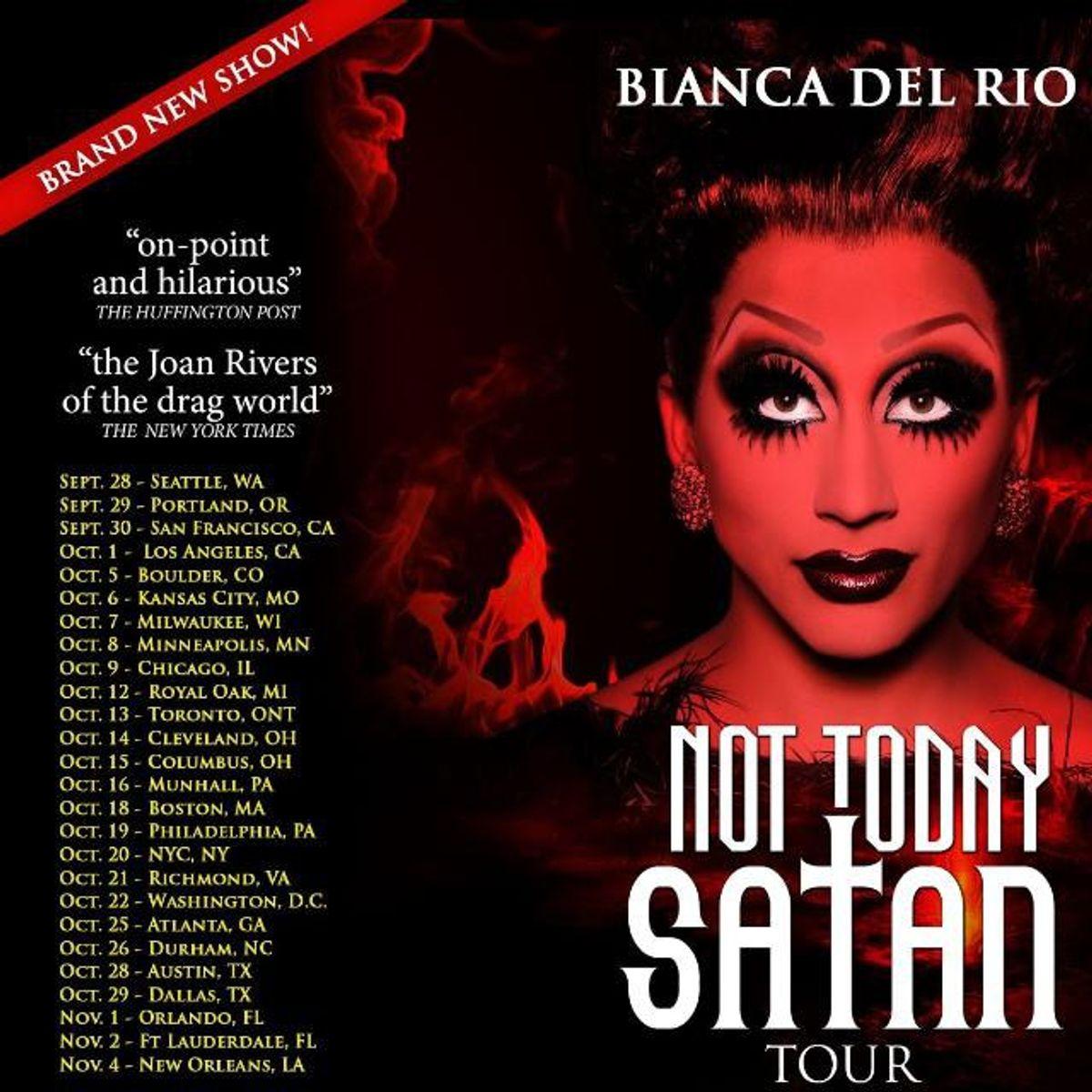 Bianca Del Rio's Not Today Satan Tour Review