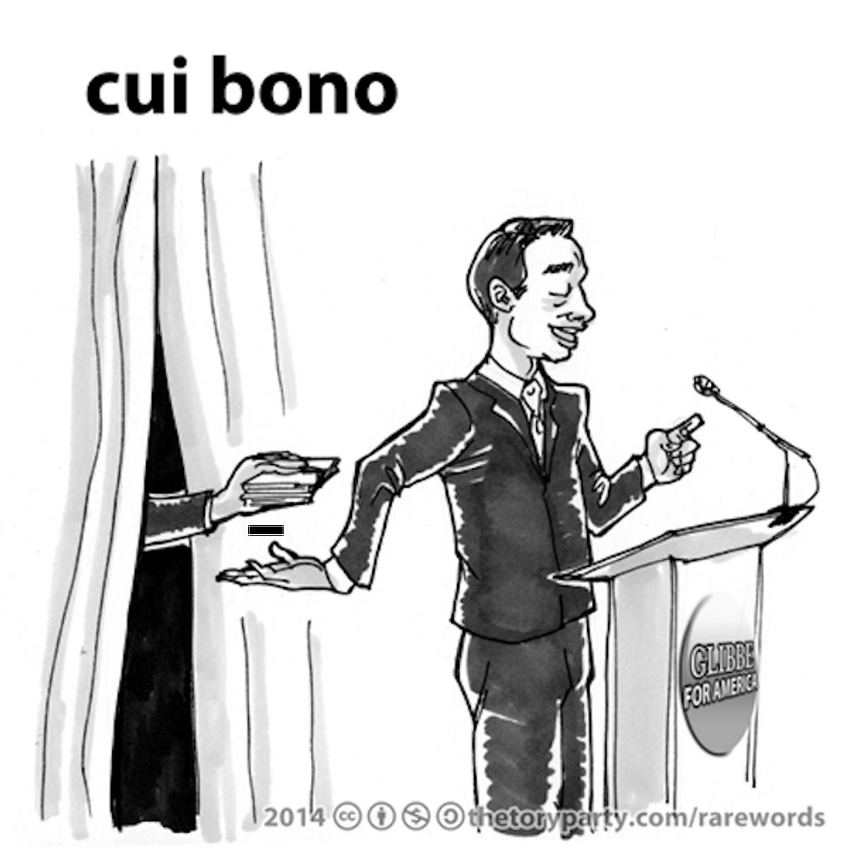 Cui Bono Or Who Benefits