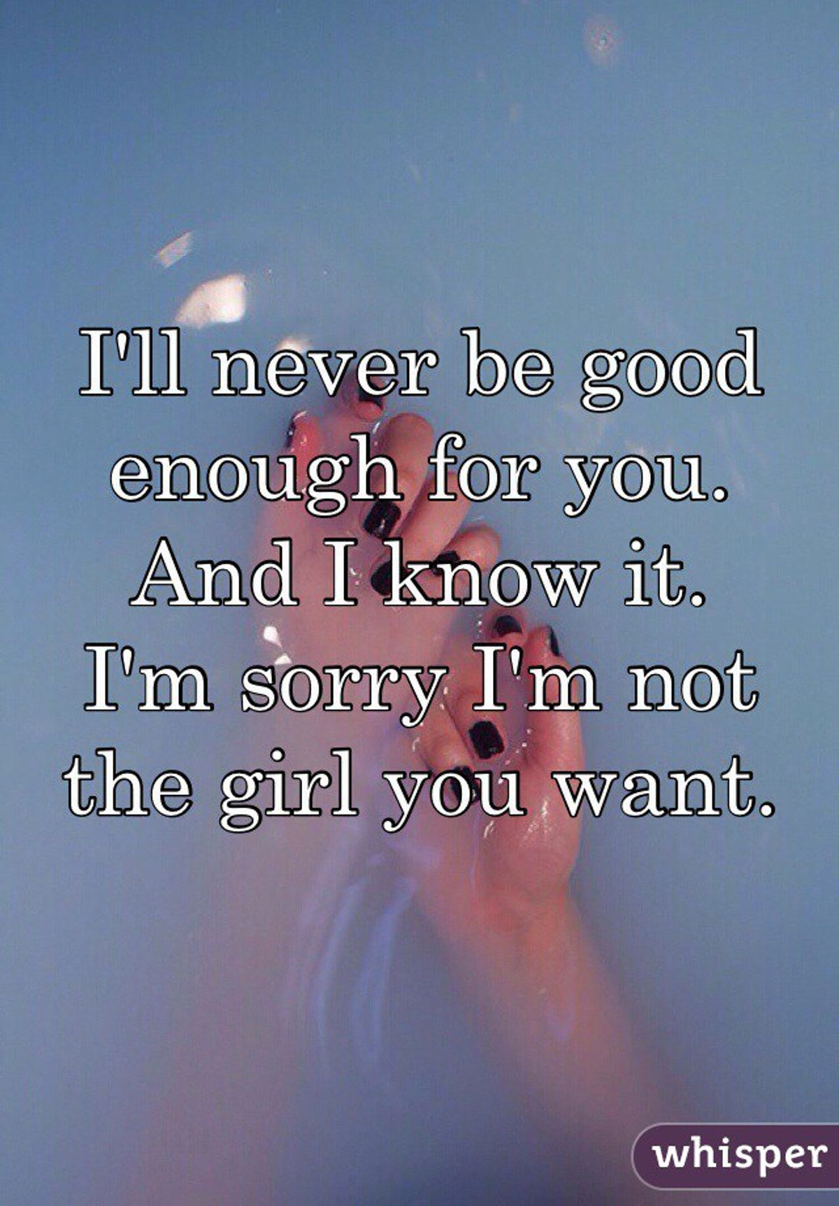 To The Guy I Was Never Good Enough For