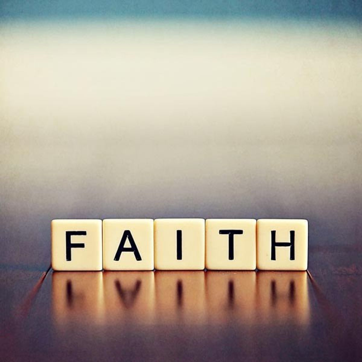 11 Reasons Why Faith Is Important