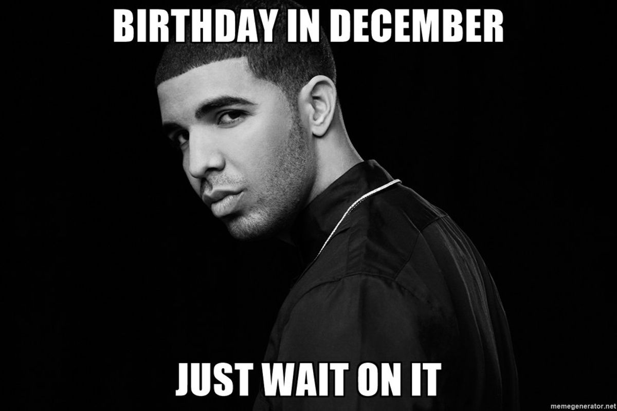 11 Things That Happen When Your Birthday Is In December