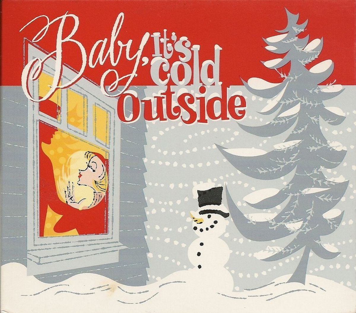 A Feminist's Defense Of Baby It's Cold Outside