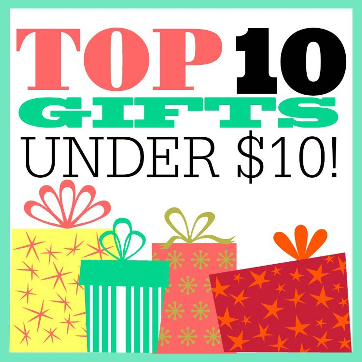 10 Affordable Gift Ideas