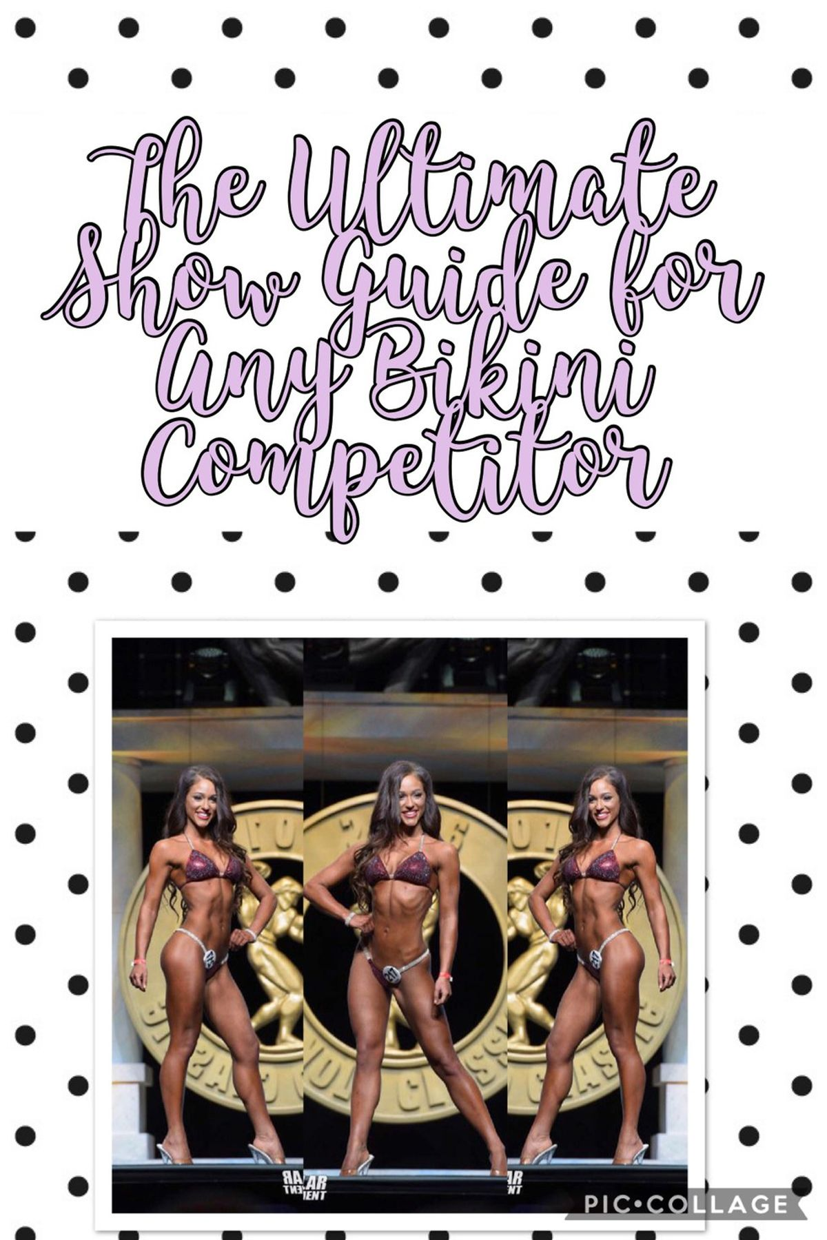 The Ultimate Show Guide For Any Bikini Competitor