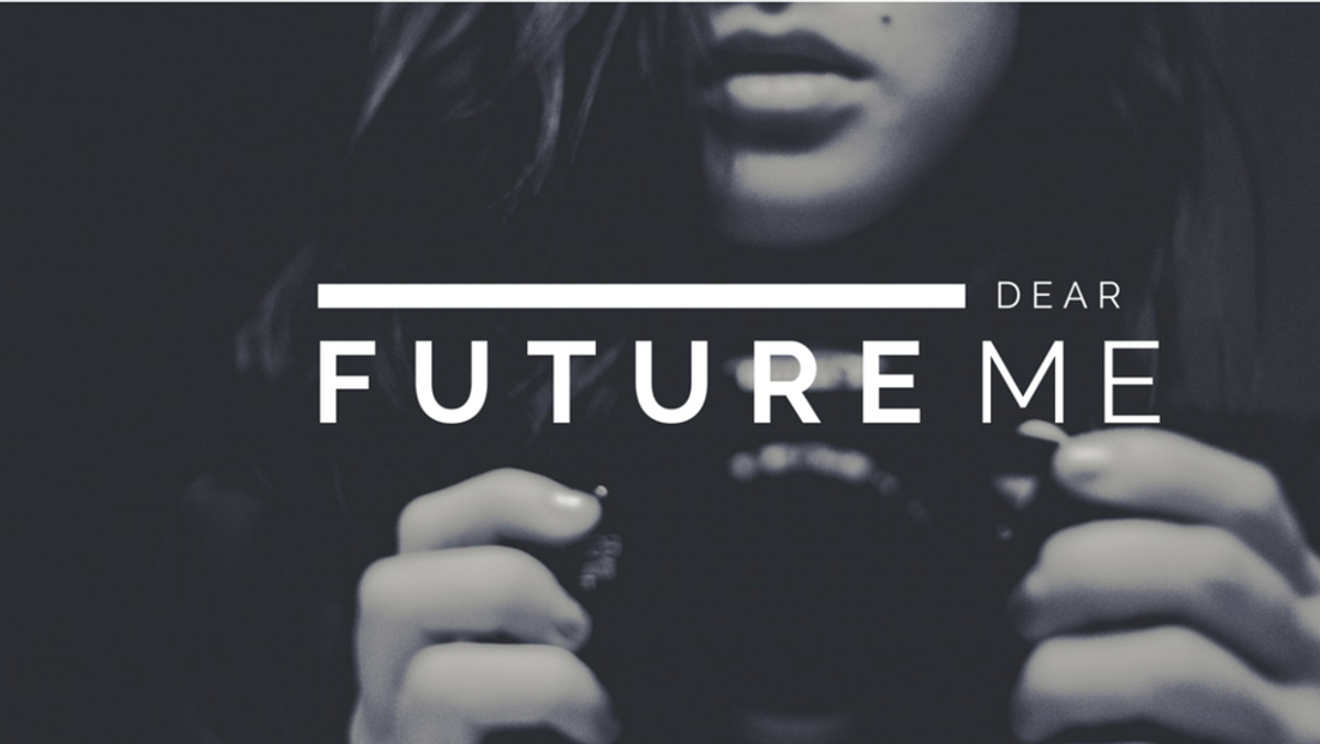 Dear Future Me....