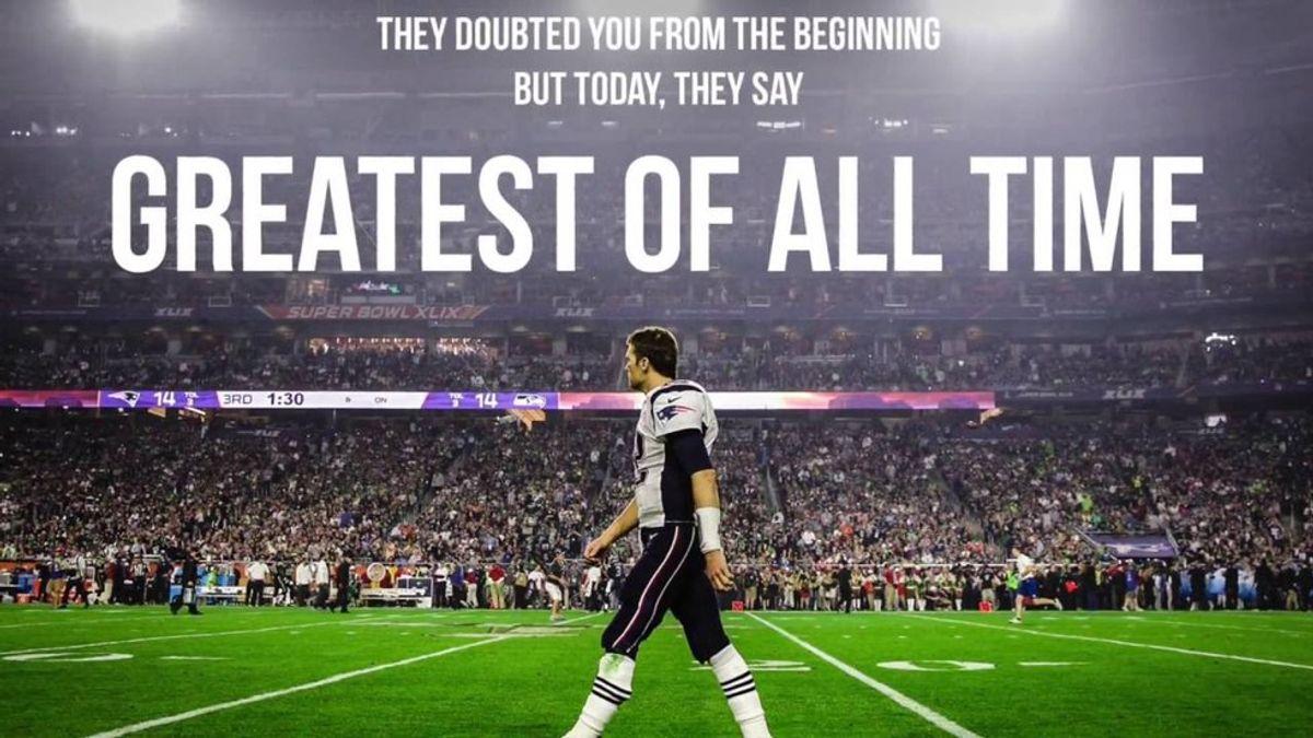 Why Tom Brady is the G.O.A.T