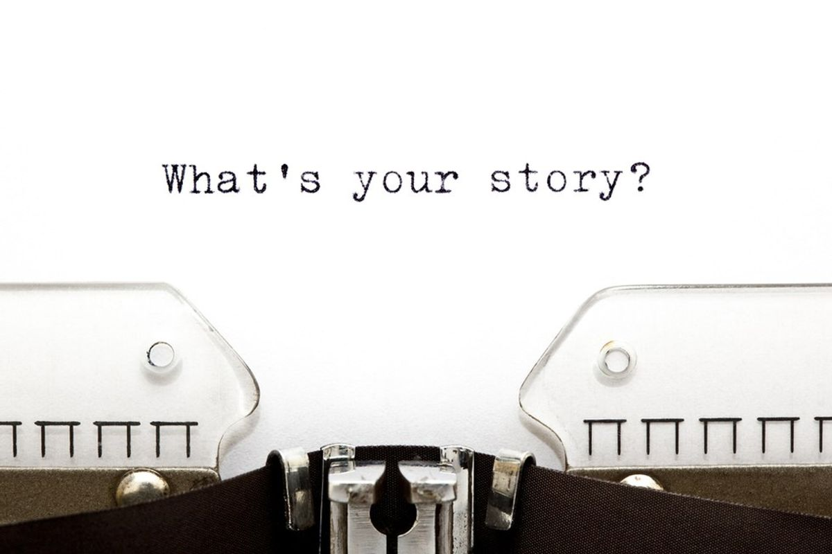 Everyone Has A Story, So What's Yours?