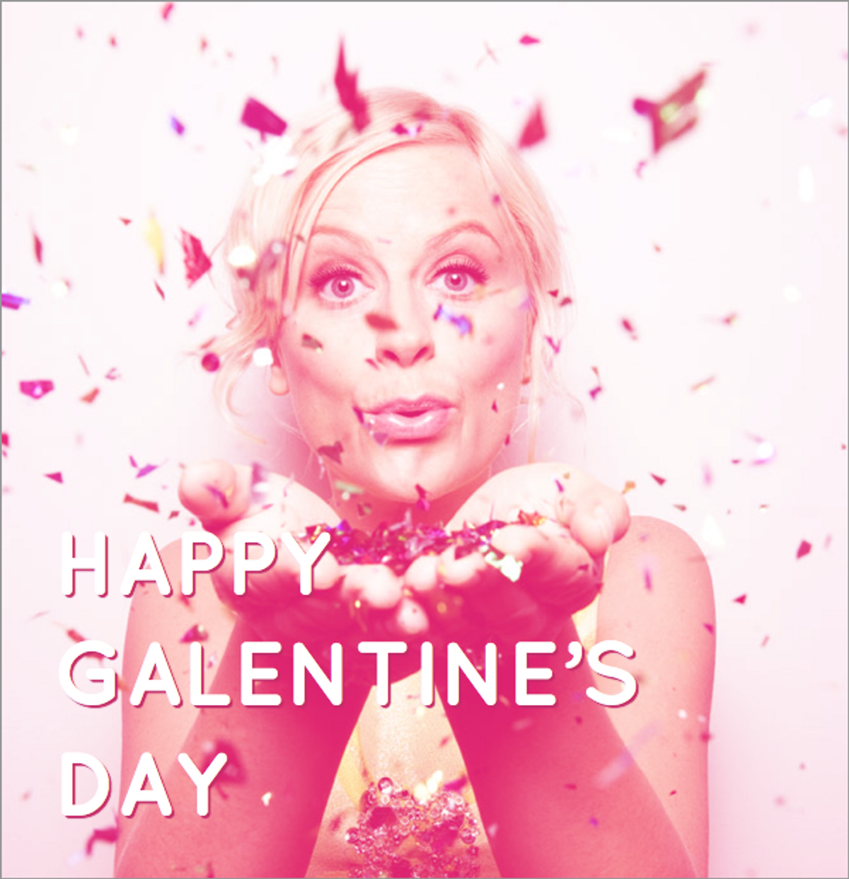 An Open Letter to my Galentines