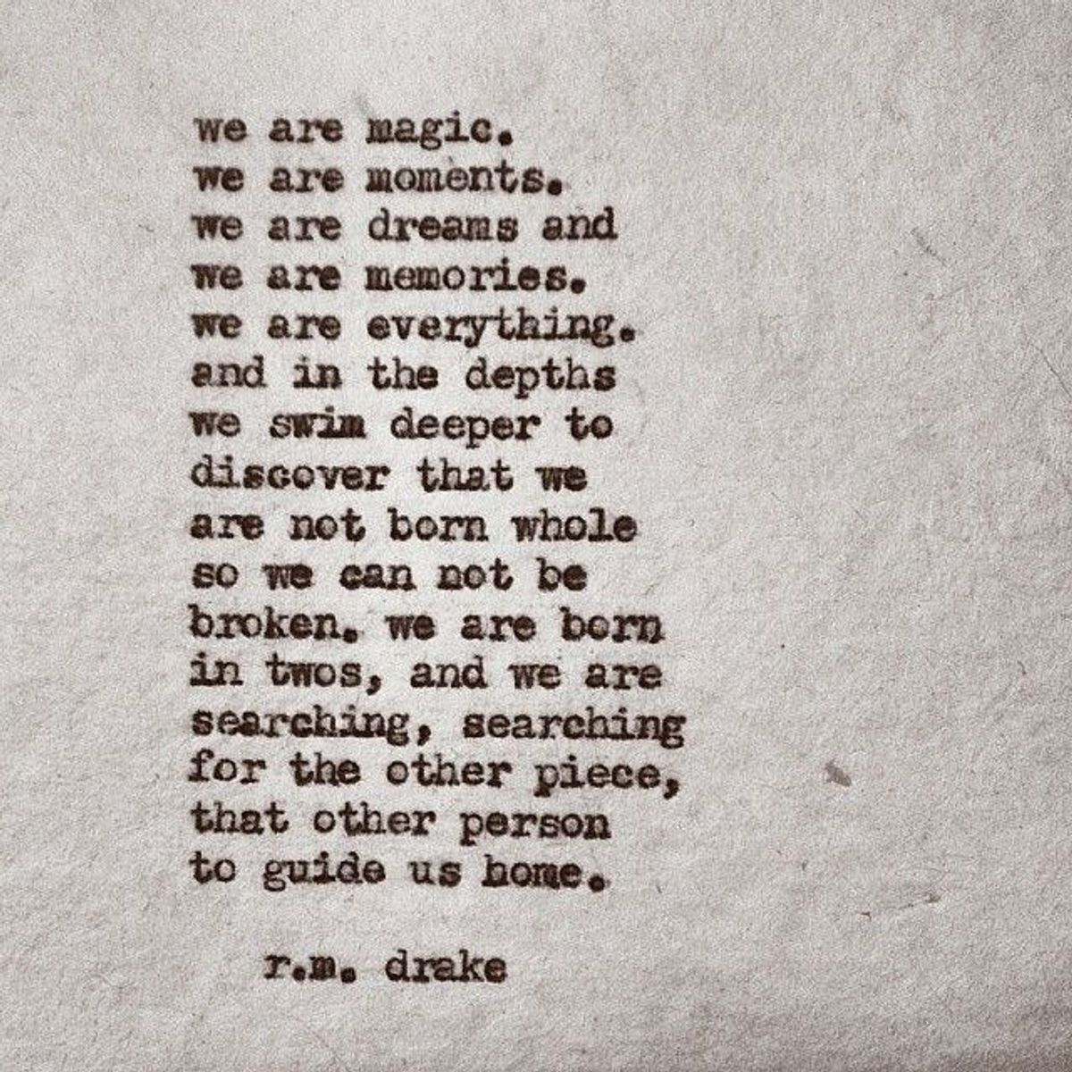 10 Of The Best R M Drake Quotes