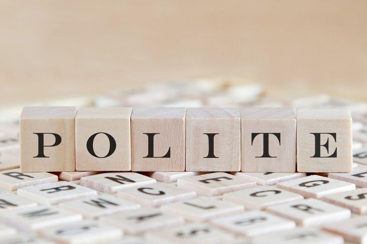 A Plea for Politeness