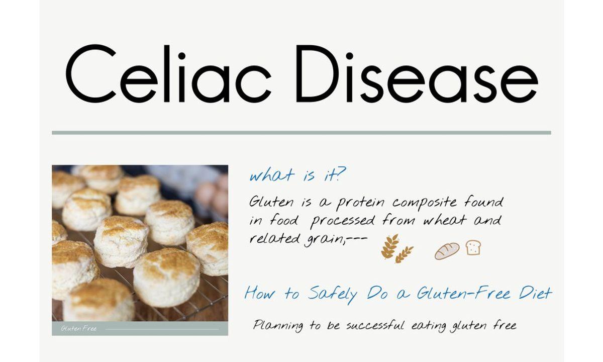 Celiac Disease: What Is Okay To Eat?