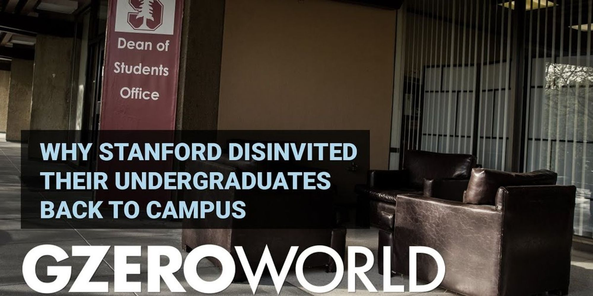 Why Stanford disinvited their undergraduates back to campus